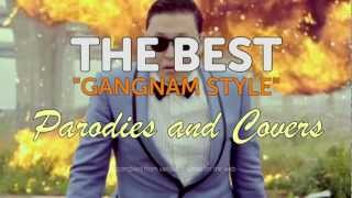 THE BEST GANGNAM STYLE Parodies And Videos A Compilation In 720P