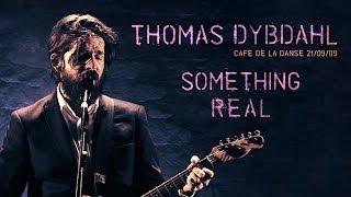 Thomas Dybdahl   Cafe de la Danse   Something Real (live at Le Cafe de la Danse 2009)