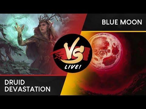 VS Live!   Druid Devastation VS Blue Moon   Modern   Match 1