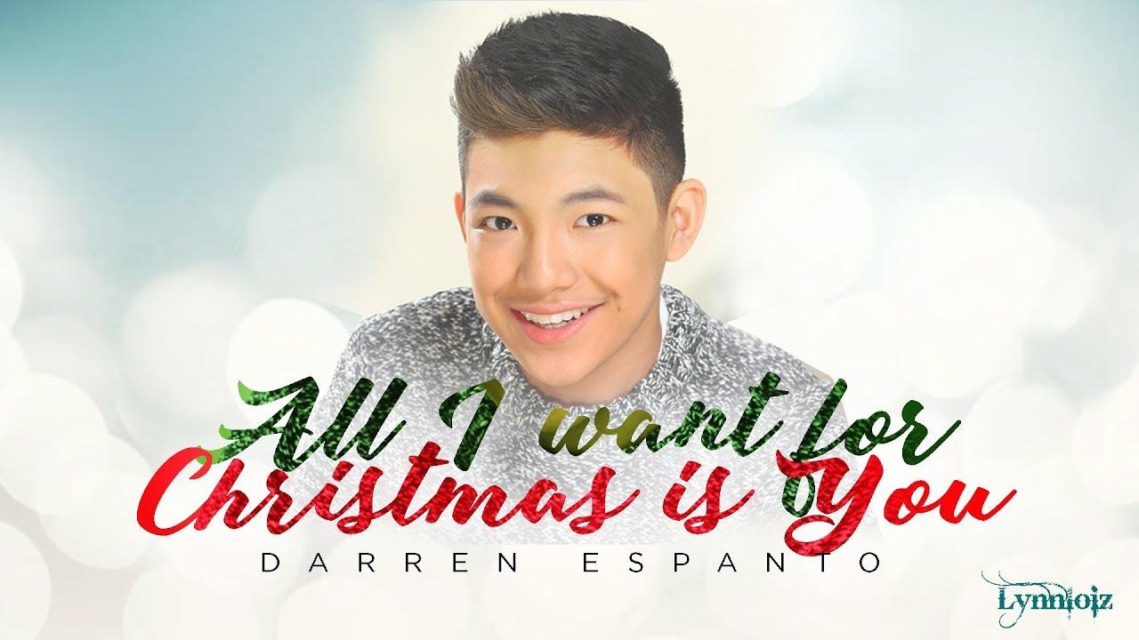 Darren Espanto - All I Want For Christmas Is You (lyrics) - YouTube