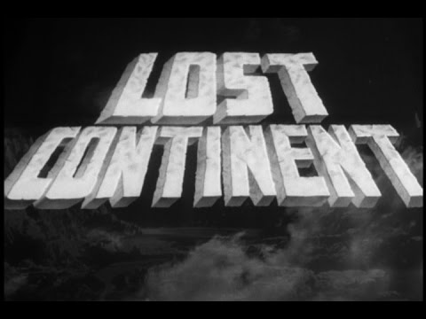 Monster Movie Reviews - The Lost Continent ( 1951) Season #5