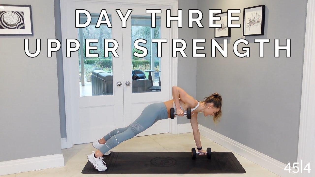 WEEK 1 DAY 3: UPPER BODY STRENGTH