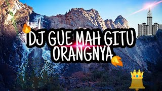 Download DJ Gue Mah Gitu Orang Nya Gak Suka Marah Marah [ Viral Tiktok Slowmo ] (Lyrics)