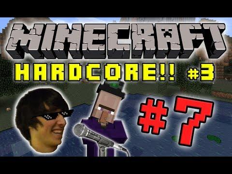 Minecraft HC #3! - Part 7 (KARAOKE!)