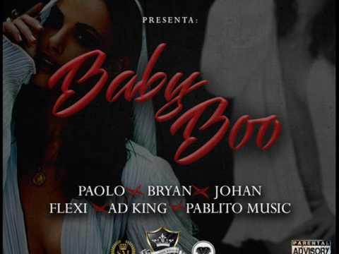 Paolo  Baby Boo Feat Bryan X Johan X  Flexi X Ad King X Pablito Music