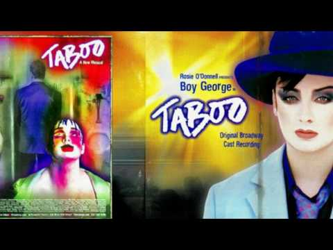 """Taboo ""Original Broadway Cast Recording- The Boy George Musical Taboo Full Album HD"