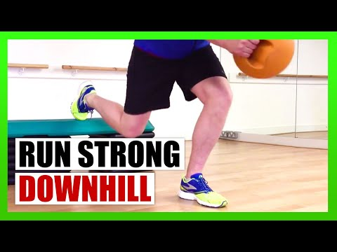 Strengthen Your For Downhill Running