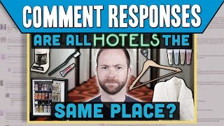 "Comment Responses: ""Are All Hotel Rooms The Same Place?"" 