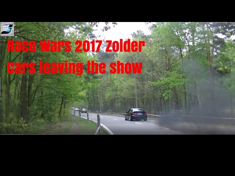 Race Wars 7Th Of May 2017 - Zolder, Belgium - Cars Leaving With Burnouts, Turbo Flutters & More!!!!