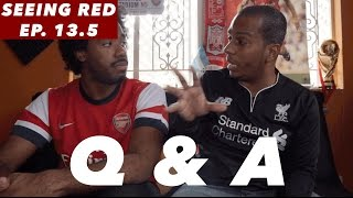 Seeing Red   Q & A   Episode 13.5