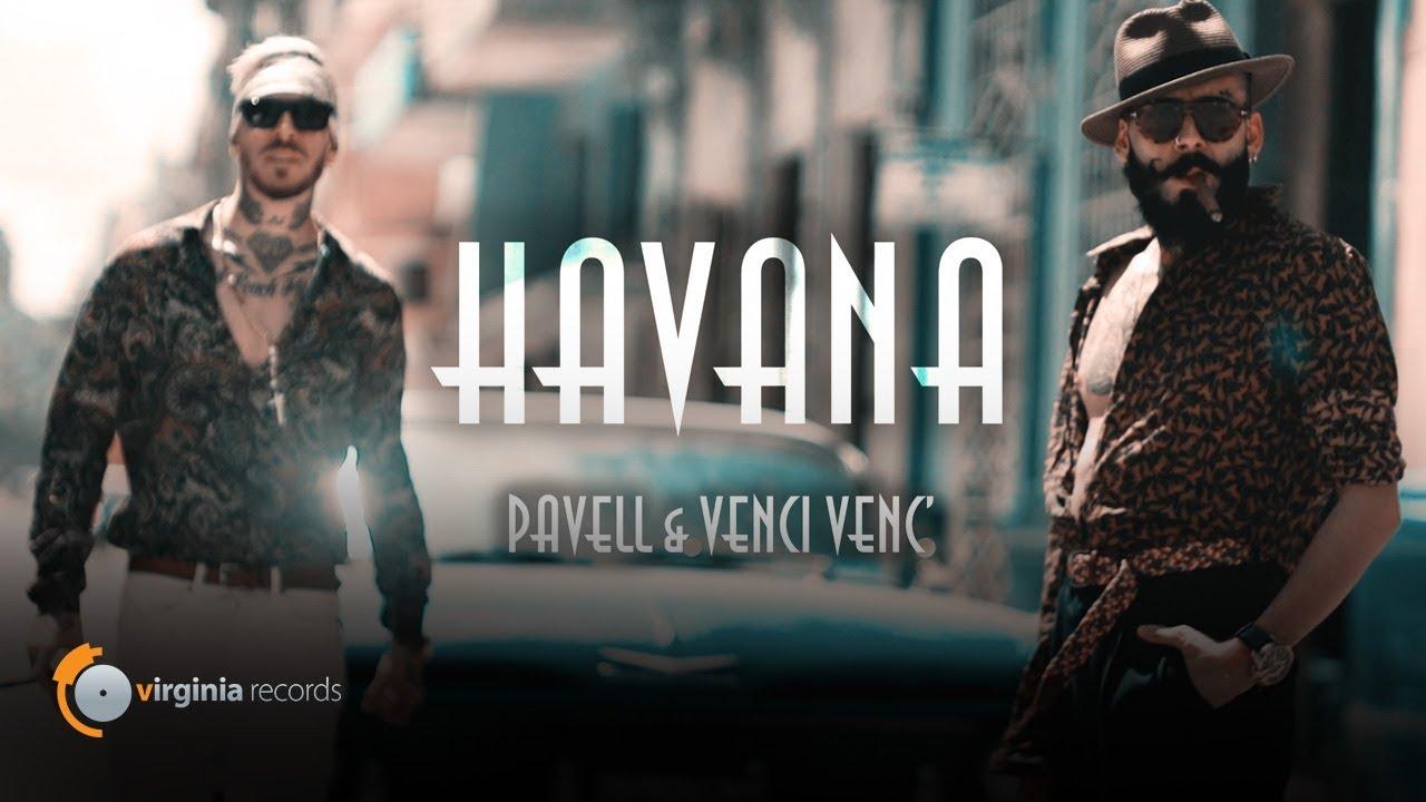 Pavell & Venci Venc' - Havana (Official Video) Chords - Chordify