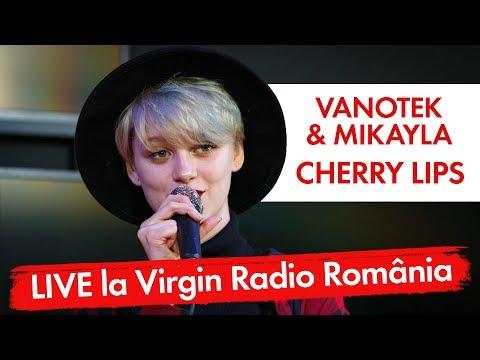 Vanotek - Cherry Lips (feat. Mikayla)   (LIVE @ Virgin Radio Romania)