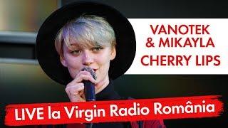 Vanotek - Cherry Lips (feat. Mikayla) (LIVE Virgin Radio Romania)