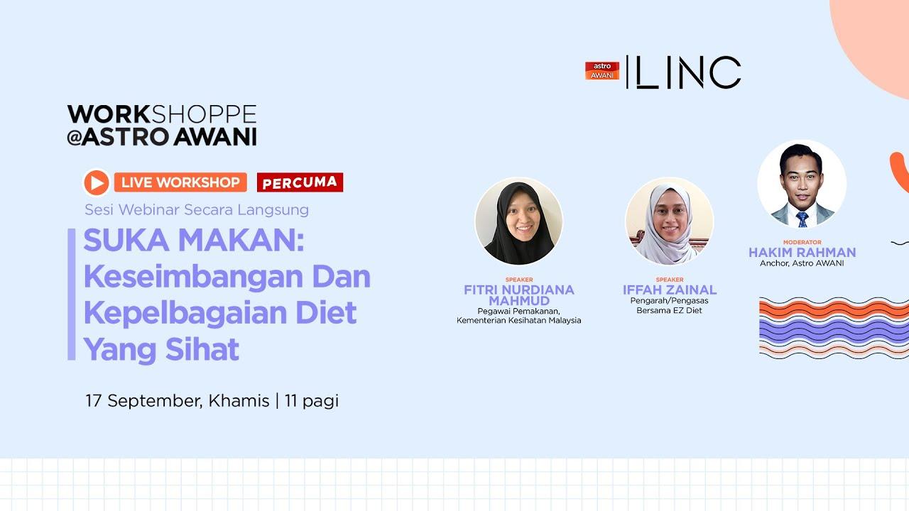 SUKA MAKAN: Keseimbangan Dan Kepelbagaian Diet Yang Sihat