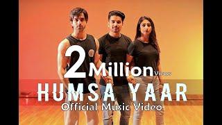 Humsa Yaar - Friends Anthem | Mohit Pathak ft. Mohena Singh & Gaurav Wadhwa | Official Music Video