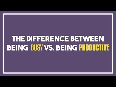 The Difference Between Being Busy vs. Being Productive