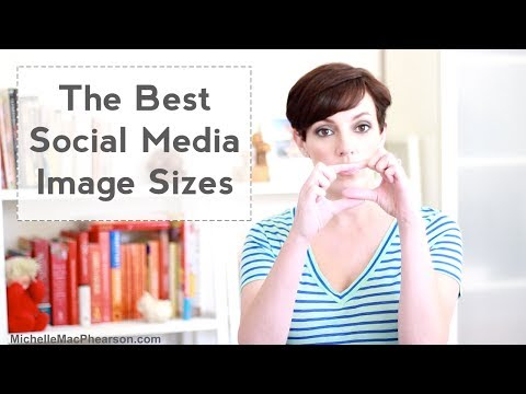 Best Social Media Image Sizes