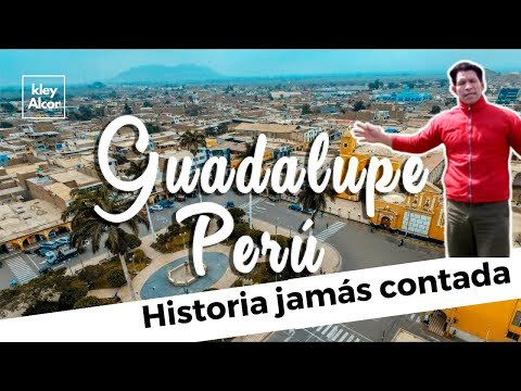 GUADALUPE-LA LIBERTAD  PERÚ QUE CONOCER X  KLEY  ALCOR