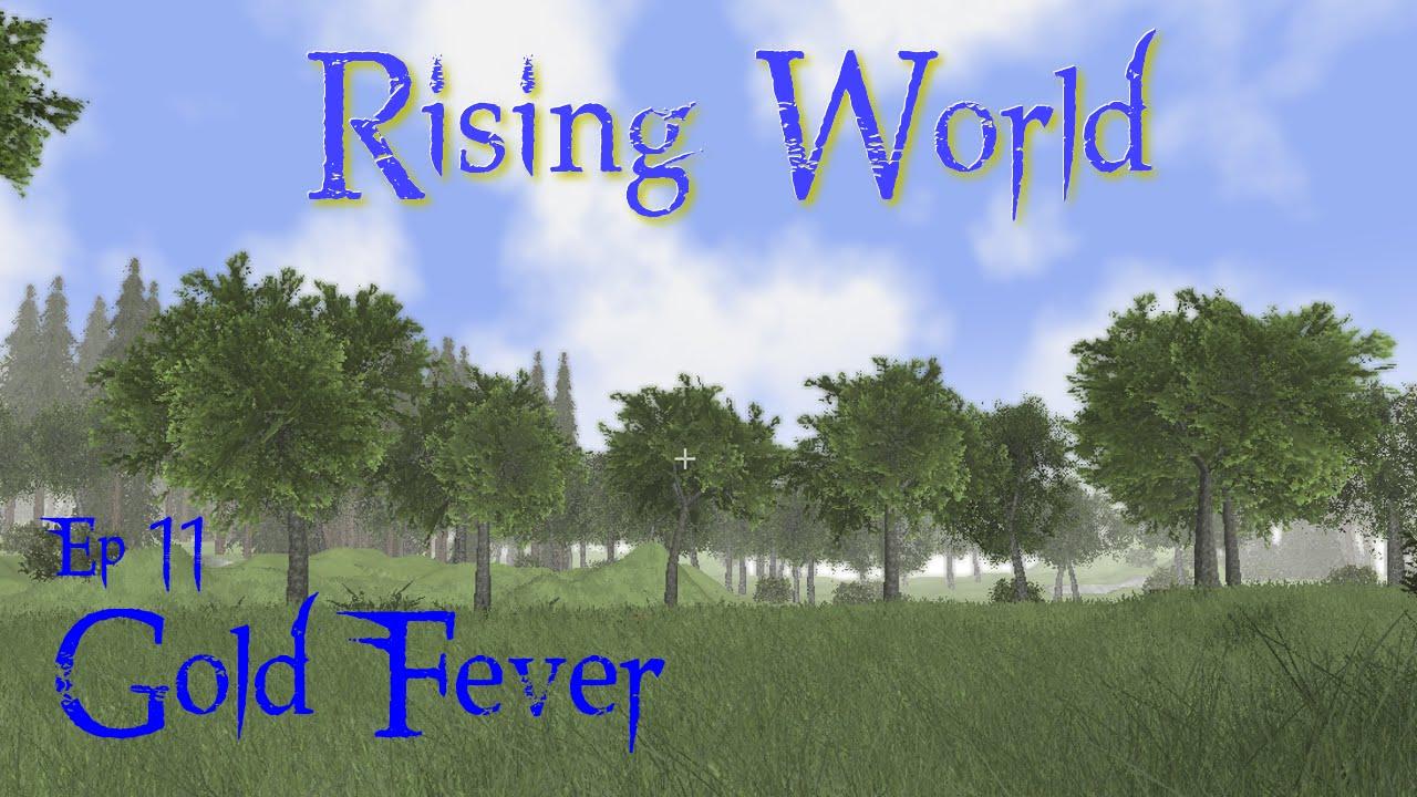 Rising World Ep11 Gold Fever