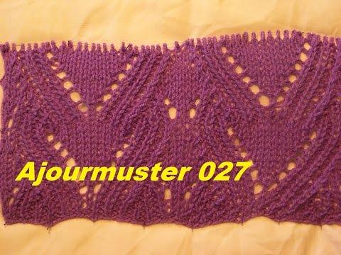 Ajourmuster  027*Muster Stricken*Muster für Pullover*Mütze*Tutorial Handarbeit Kreativ