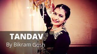 TANDAV BY BIKRAM GOSH | DANCE COVER | CHOREOGRAPHY BY ENETTE D'SOUZA