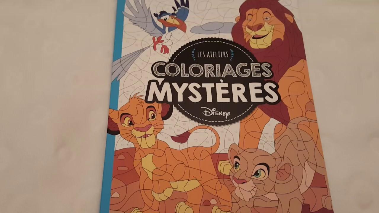 Les Ateliers Disney Coloriages Mystères Youtube