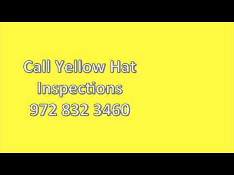 Yellow Hat Inspections and The First Time Buyer 972 832 3460