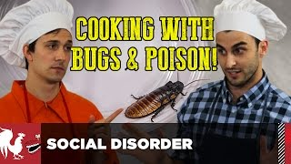 Video Social Disorder - Cooking with Bugs and Poison | Rooster Teeth download MP3, 3GP, MP4, WEBM, AVI, FLV Juli 2018