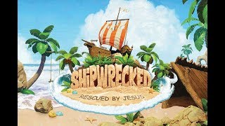 Won't Worry 'Bout A Thing | Shipwrecked VBS