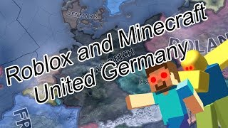 How Roblox and Minecraft United Germany | Heart of Iron 4 {Hoi4}