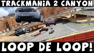 Tomcat and Gunner play | Trackmania 2 Canyon | Loop de Loop!