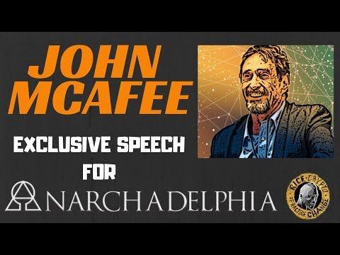 John McAfee Exclusive Speech For Anarchadelphia