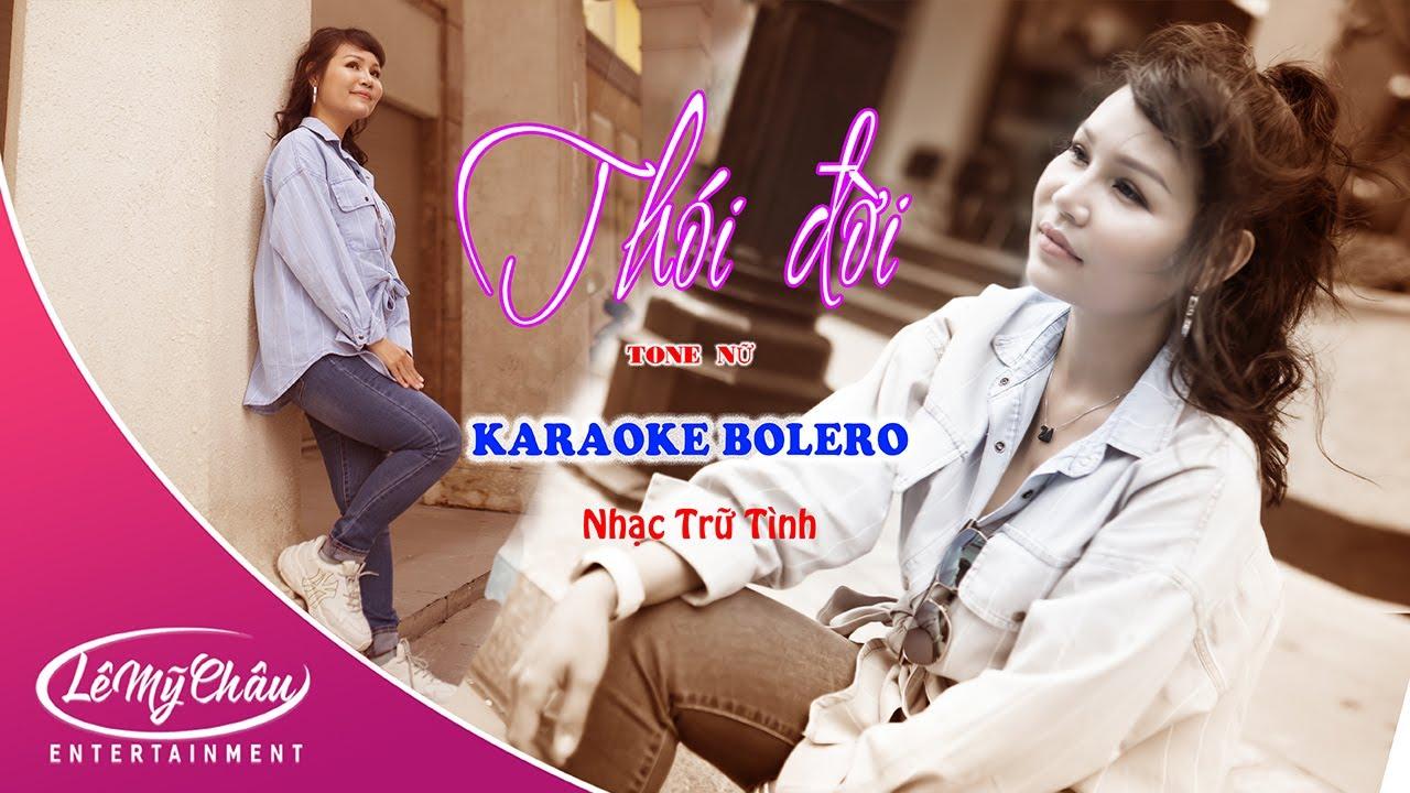 Karaoke Thói đời Beat Chuẩn Official Music Video Lê Mỹ Châu Youtube