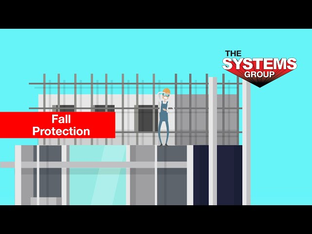Systems Fall Protection