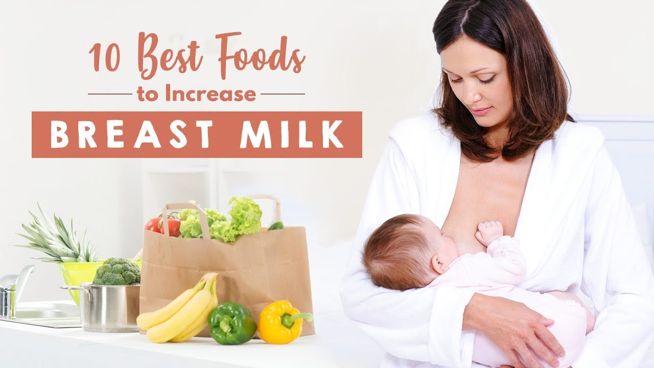 31 Best Foods That Increase Breast Milk Supply