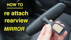 How to Save Money ● ReGlue and ReAttach Your Own Rearview Mirror