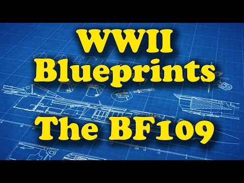 WWII Blueprints - The BF109 Fighter [ENGLISH]