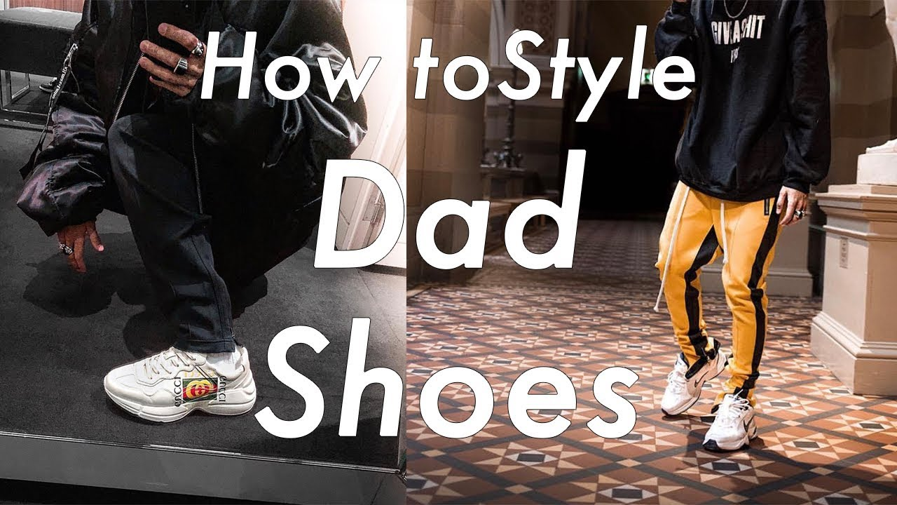 How to Style Dad Shoes
