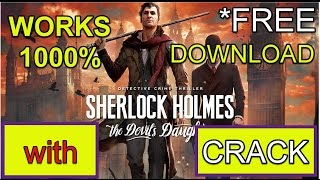 Sherlock Holmes: The Devil's Daughter - How to download and Install for FREE _100%Works(NO TORRENT)