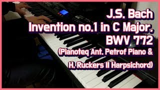 J.S.Bach 「Invention No.1 in C Major, BWV 772 (by Pianoteq Ant. Petrof & Harpsichord)」