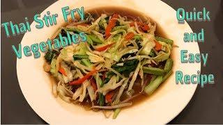 Thai Stir Fry Vegetables - Quick, Easy Recipe with Thai/English Language