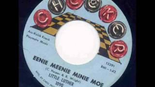 Little Luther - Eenie Meenie Minie Moe