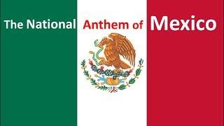 The National Anthem of Mexico Instrumental w/ Lyrics