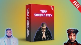 [FREE] BIG TRAP SAMPLE PACK | Bad Bunny, Drake, XXXTentacion, & More... [2019]