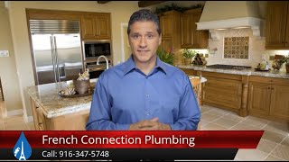 French Connection Plumbing CA Terrific Five Star Review by Fred D.