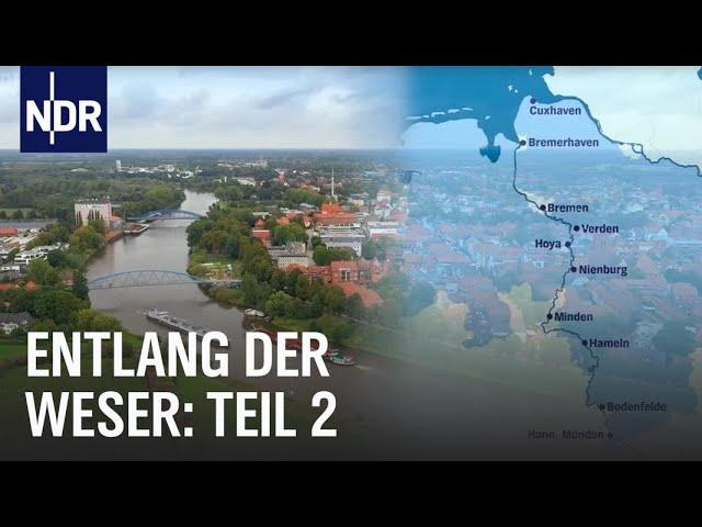 Erlebnis Weserradweg (2): Von Nienburg bis ans Meer | die nordstory | NDR Doku