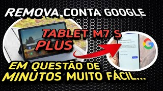 CONTA GOOGLE TABLET MULTILASER M7 S PLUS ANDROID 7.0. OU 7.1 SEM PC