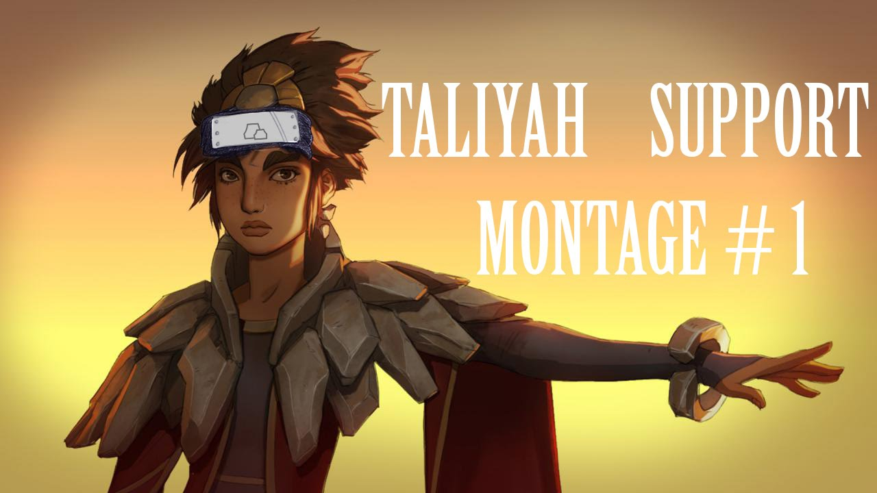 LOL PH - Taliyah Support Montage #1
