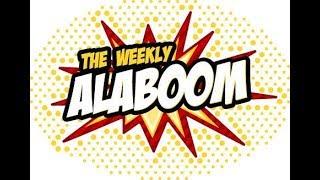 The Weekly Alaboom - July 18, 2018