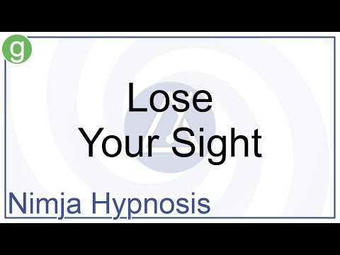 Hypnosis - Lose Your Sight